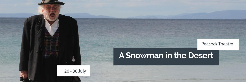 SNOWMAN-IN-THE-DESERT-July-2017-SLIDER-IMAGE