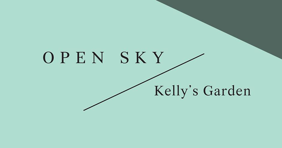 OPEN SKY: Kelly