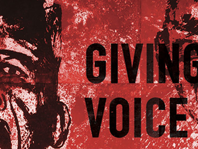 Giving Voice: <br>The Art of Dissent