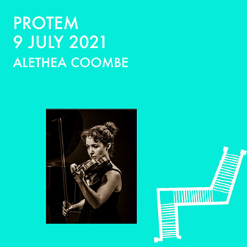 ALETHEA COOMBE PLAYS PROTEM 9 JULY 2021