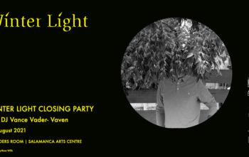 WINTER LIGHT CLOSING PARTY 14 AUGUST 2021