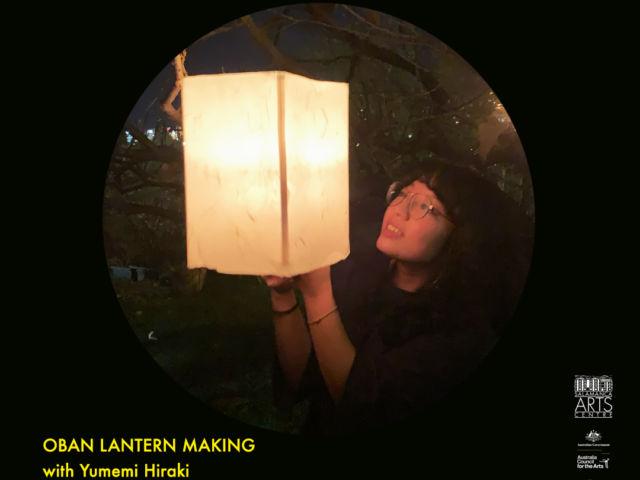 OBON LANTERN MAKING WITH YUMEMI HIRAKI